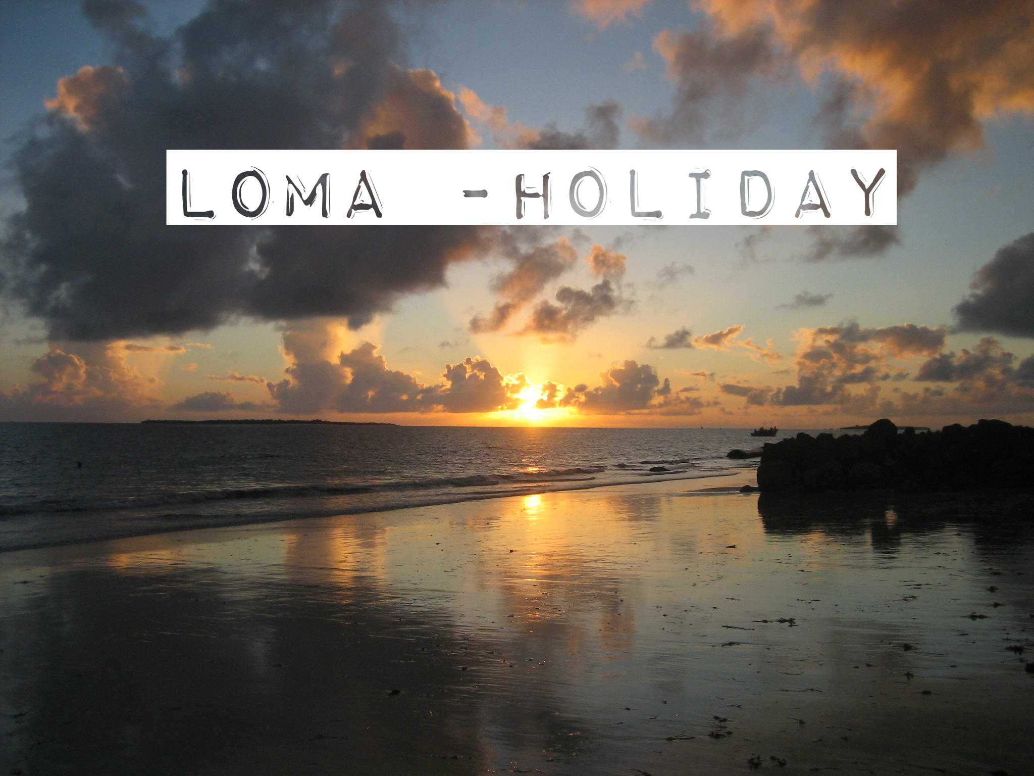 Loma – holiday